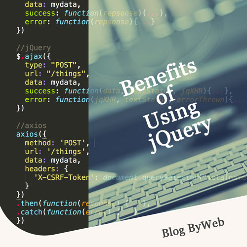 Benefits of Using jQuery