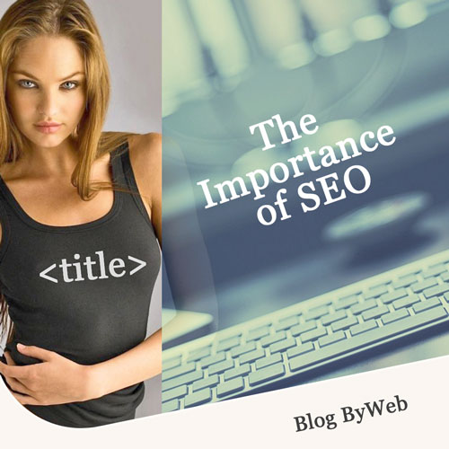 The Importance of SEO