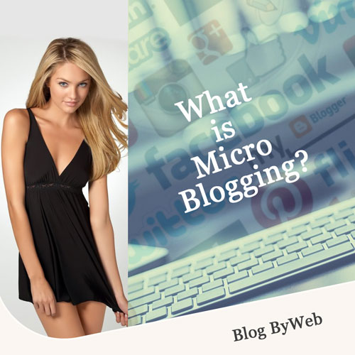 What is Micro Blogging?