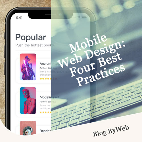 Mobile Web Design: Four Best Practices