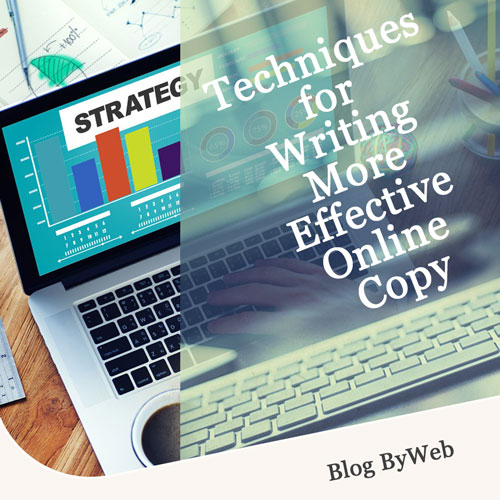 Techniques for Writing More Effective Online Copy