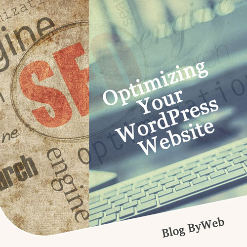 Optimizing Your WordPress Website