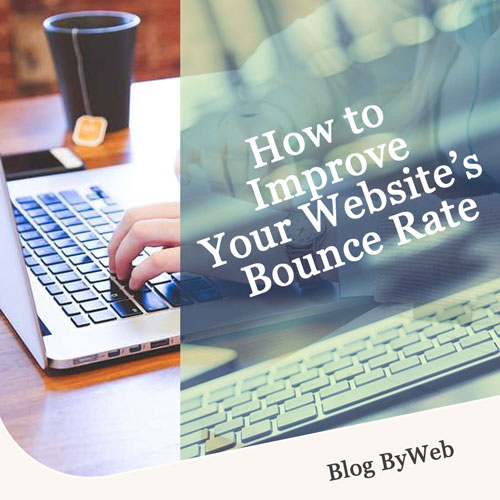 How to Improve Your Website's Bounce Rate